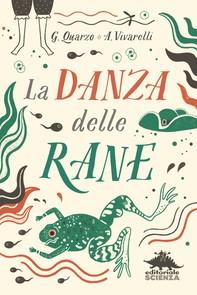 La danza delle rane - Librerie.coop