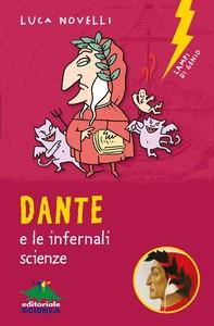 Dante e le infernali scienze - Librerie.coop