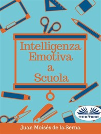 Intelligenza Emotiva a Scuola - Librerie.coop