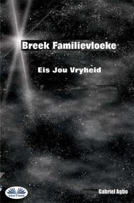 Breek Familievloeke: Eis Jou Vryheid - copertina