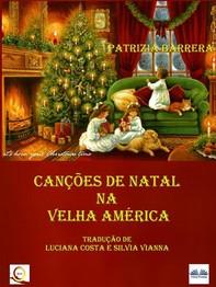 Canções De Natal Na Velha América - Librerie.coop