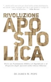 Rivoluzione Apostolica - Librerie.coop