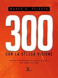 300 con la stessa visione - copertina