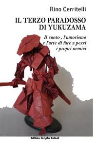 Il terzo paradosso di Yukuzama - Librerie.coop
