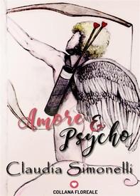 Amore e Psycho (Floreale) - Librerie.coop