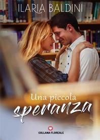 Una piccola speranza (Floreale) - Librerie.coop