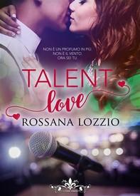 Talent love (Literary Romance) - Librerie.coop
