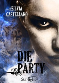 Die Party (Collana Starlight) - Librerie.coop