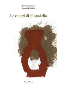 Le ceneri di Pirandello - Librerie.coop