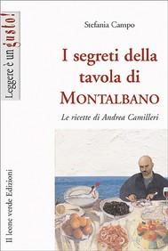 I segreti della tavola di Montalbano. Le ricette di Andrea Camilleri - copertina