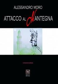Attacco al Mantegna - copertina