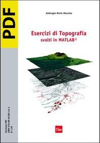 Esercizi di Topografia svolti in MATLAB® - Librerie.coop