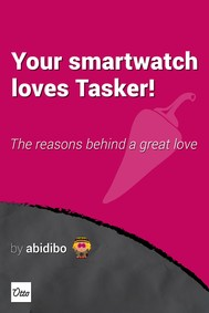 Your smartwatch loves Tasker! - copertina