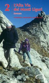 Alta Via Dei Monti Liguri - vol. 2 - Savonese - copertina