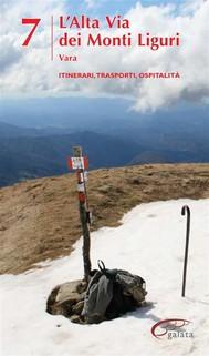 Alta Via dei Monti Liguri - vol. 7 - Vara - copertina