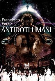 Antidoti umani - copertina