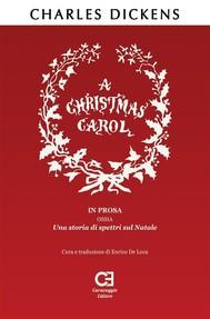 A Christmas Carol. Traduzione in italiano integrale e annotata - copertina