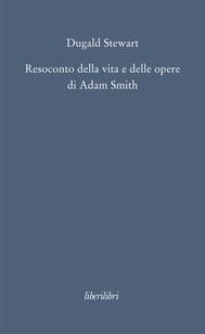 Resoconto della vita e delle opere di Adam Smith - copertina
