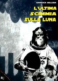L'ultima scimmia sulla luna - copertina
