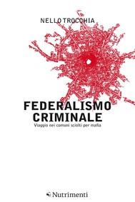 Federalismo Criminale - copertina