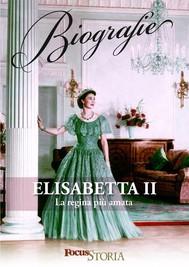 Elisabetta II. La regina più amata - copertina