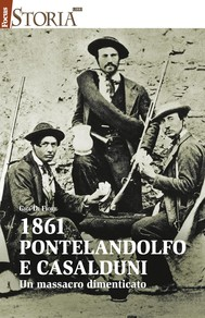 1861 Pontelandolfo e Casalduni. Un massacro dimenticato - copertina
