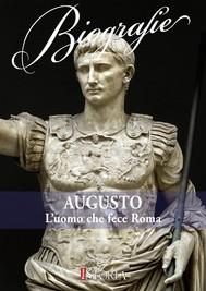 Augusto. L'uomo che fece Roma - copertina