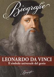 Leonardo Da Vinci. Il simbolo universale del genio - copertina