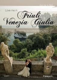 Love me in Friuli Venezia Giulia - ed. ENG - copertina