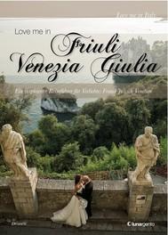 Love me in Friuli Venezia Giulia edizione tedesca - copertina