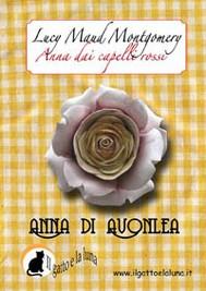 Anna dai Capelli Rossi - Anna di Avonlea - copertina