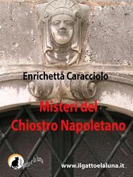 Misteri del Chiostro Napoletano - copertina