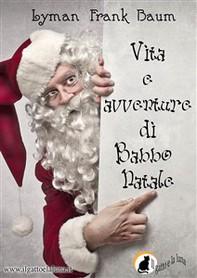 Vita e avventure di Babbo Natale - Librerie.coop