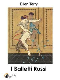 I Balletti Russi - Librerie.coop