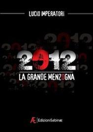 2012 La Grande Menzogna - copertina