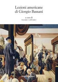 Lezioni americane di Giorgio Bassani - copertina
