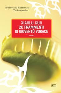 20 frammenti di gioventù vorace - Librerie.coop