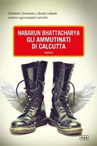 Gli ammutinati di Calcutta - Librerie.coop