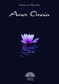 Amor Omnia di Francesca Mascetti - copertina