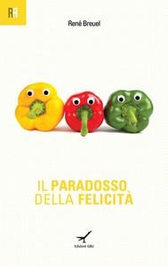 Il paradosso della felicità - copertina
