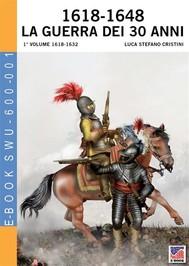 1618-1648 La guerra dei 30 anni - 1° Vol - copertina