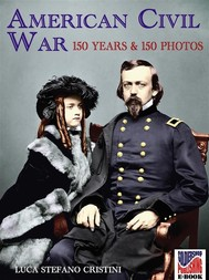 American Civil war 150 years and 150 photos - copertina