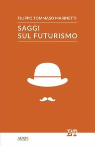 Saggi sul futurismo - copertina