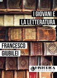 I GIOVANI E LA LETTERATURA - copertina