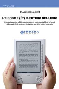 L'e-Book e (è) il futuro del libro - copertina