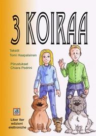 3 Koiraa - copertina