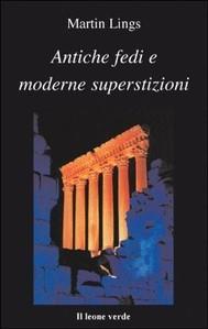 Antiche fedi e moderne superstizioni - copertina