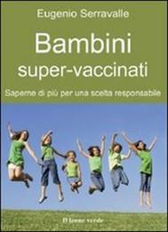 Bambini super-vaccinati - copertina