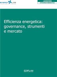 Efficienza energetica: governance, strumenti e mercato - Librerie.coop