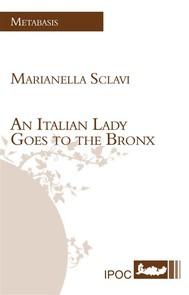 An Italian Lady Goes to the Bronx - copertina